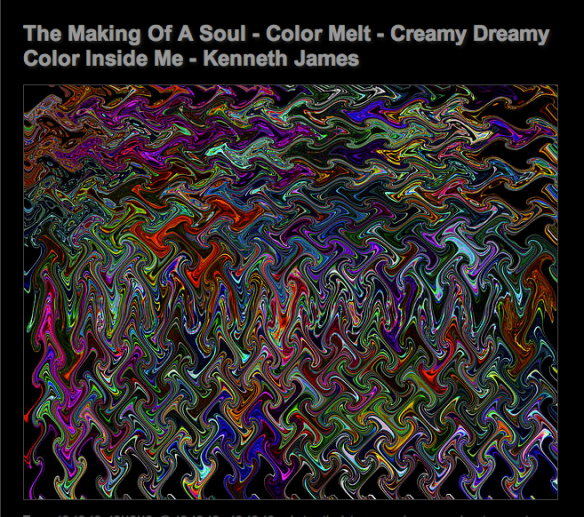 The Making Of A Soul - Color Melt - Creamy Dreamy Color Inside Me
